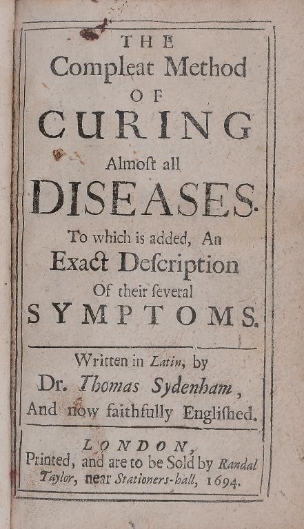 SYDENHAM (THOMAS) THE COMPLEAT METHOD OF CURING ALMOST ALL DISEASES.  TO WHICH IS ADDED AN EXACT DES Image